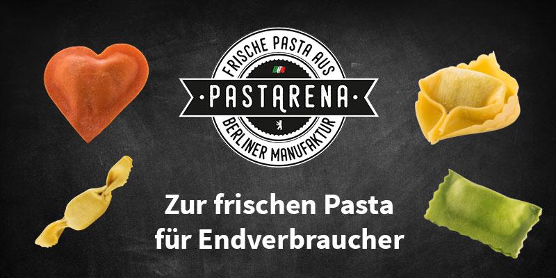 Pastarena: Zur frischen Pasta für Endverbraucher Pastarena